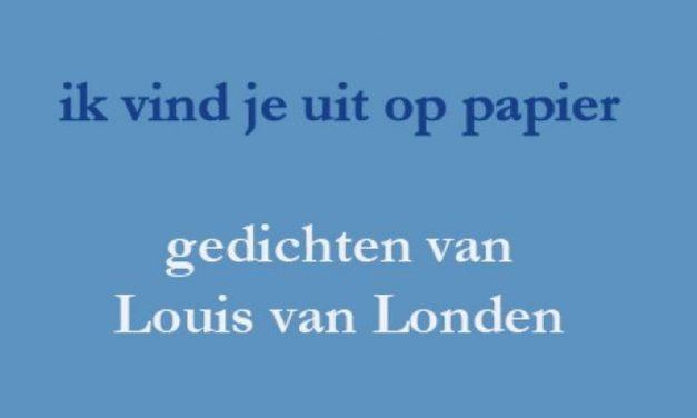 Louis van Londen, Ik vind je uit op papier